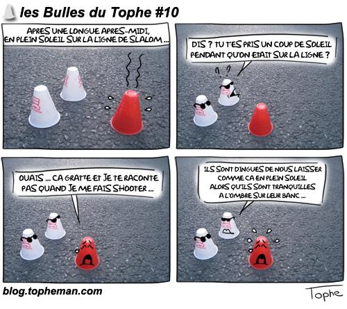 Les Bulles du Tophe #10 - Plots de slalom