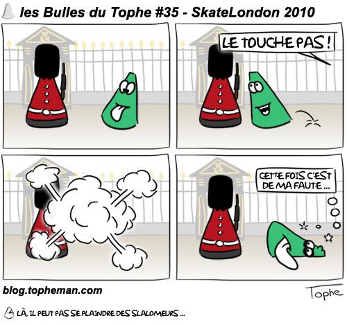 BD Roller – Les Bulles du Tophe #35 - SkateLondon 2010