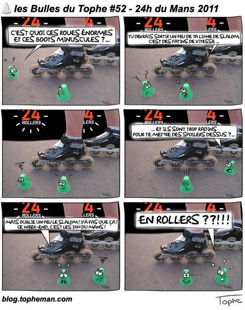 BD Roller – Les Bulles du Tophe #52 - 24h du Mans 2011